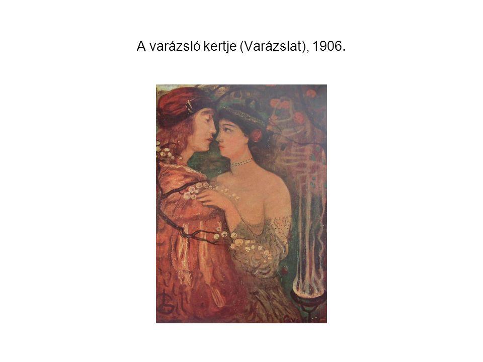 17 A Varzsl Kertje Varzslat 1906